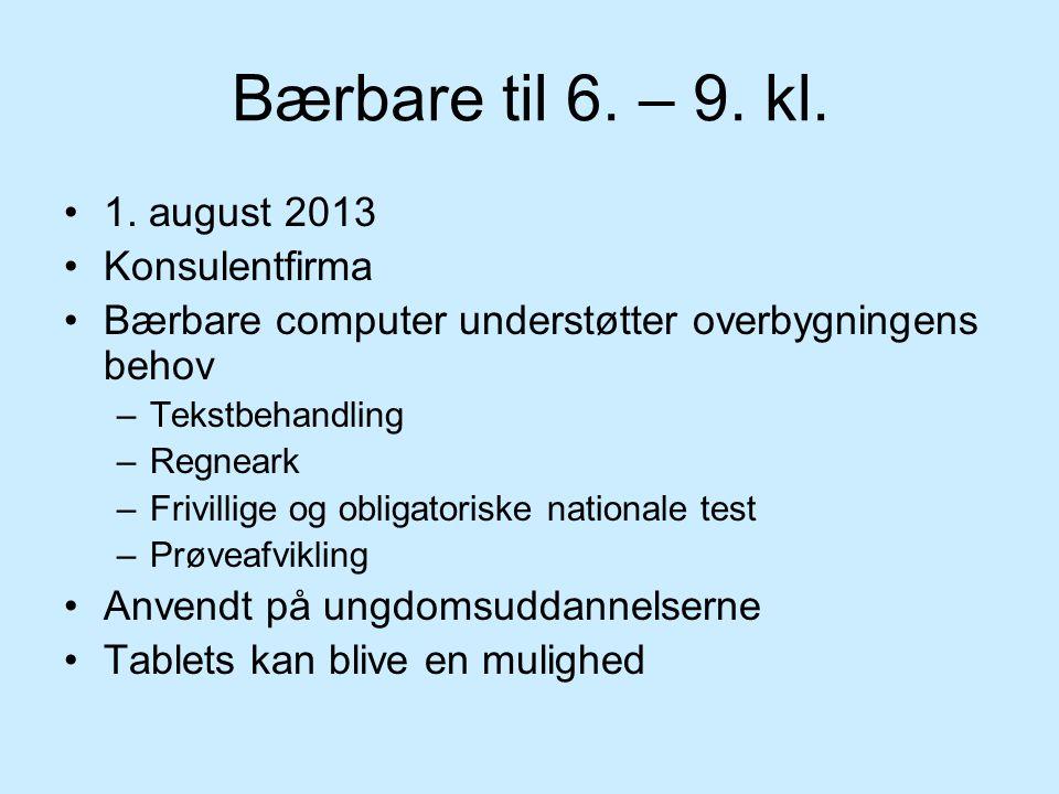 Bærbare til 6. – 9. kl. 1. august 2013 Konsulentfirma