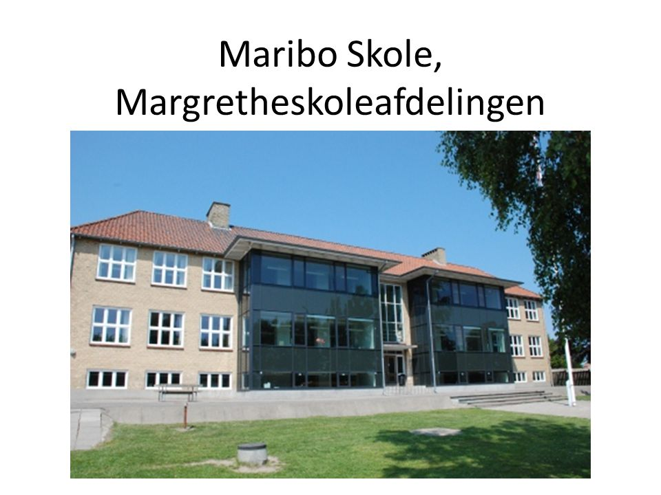 Maribo Skole, Margretheskoleafdelingen