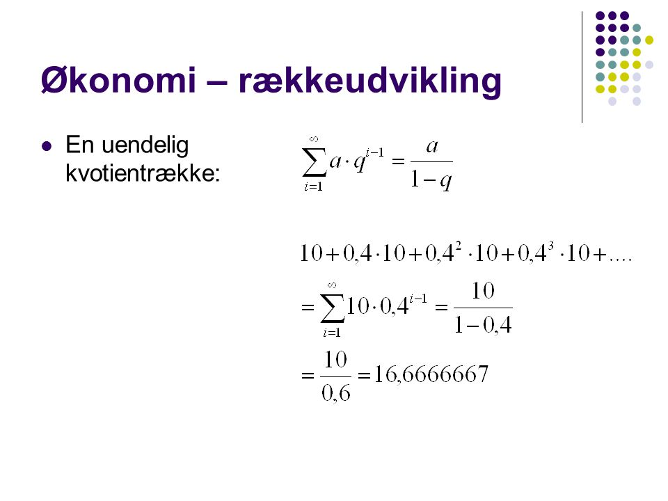 Økonomi – rækkeudvikling