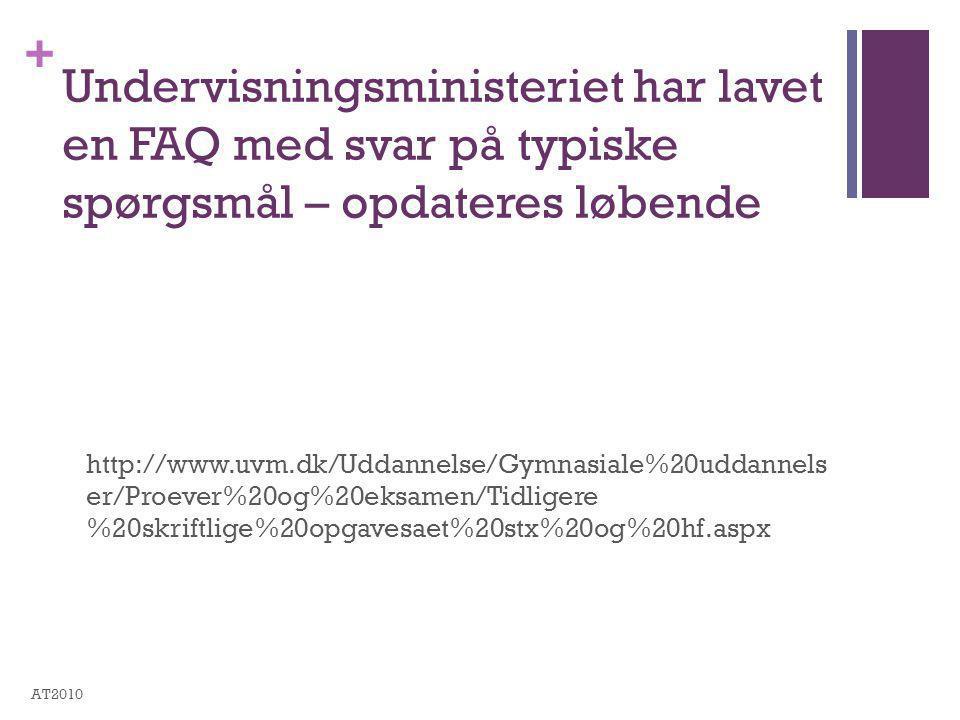 Undervisningsministeriet har lavet en FAQ med svar på typiske spørgsmål – opdateres løbende