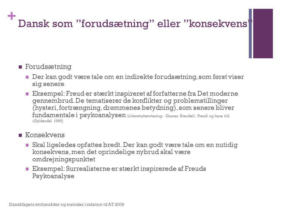 Dansk som forudsætning eller konsekvens