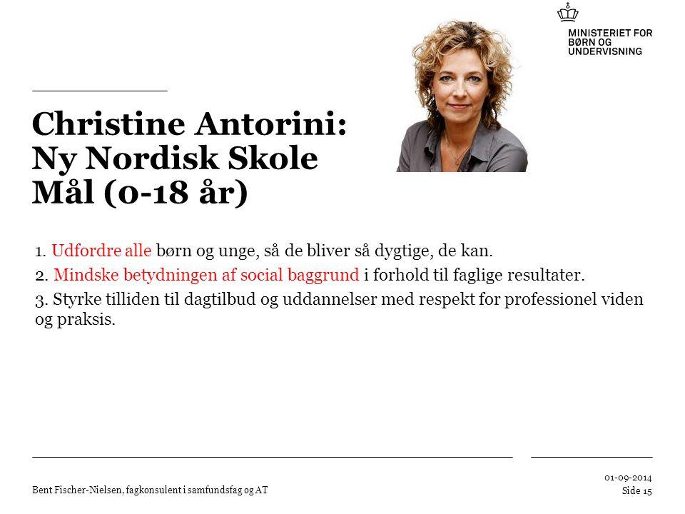 Christine Antorini: Ny Nordisk Skole Mål (0-18 år)