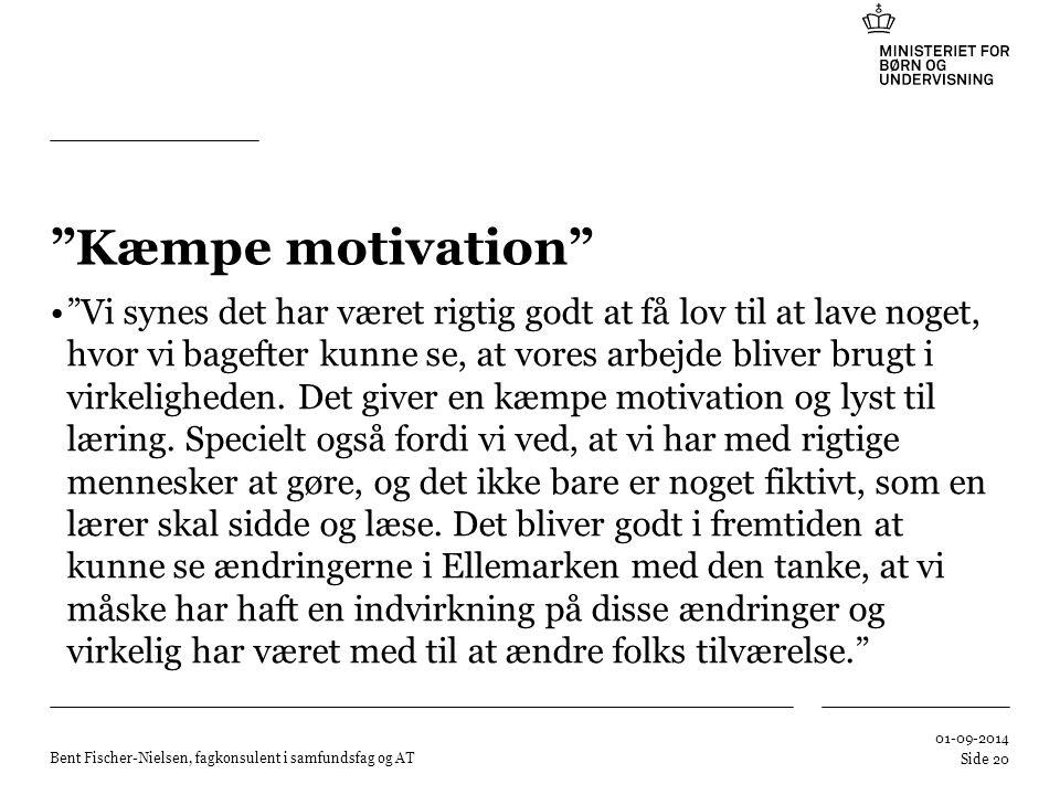 Kæmpe motivation