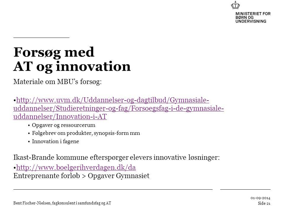Forsøg med AT og innovation