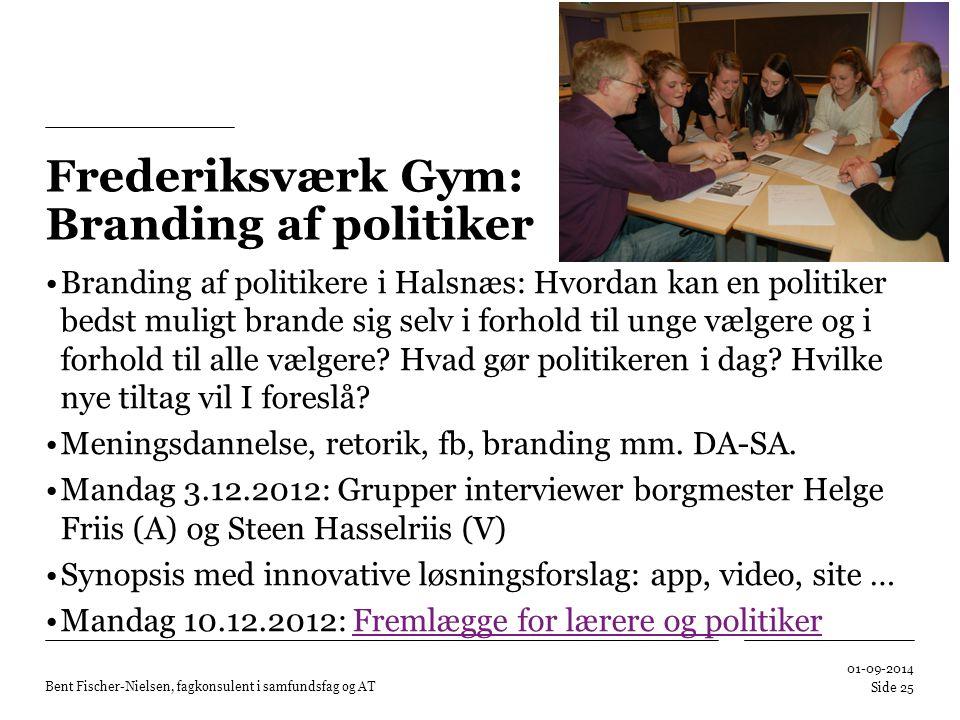 Frederiksværk Gym: Branding af politiker