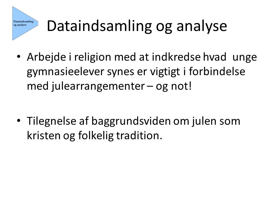 Dataindsamling og analyse