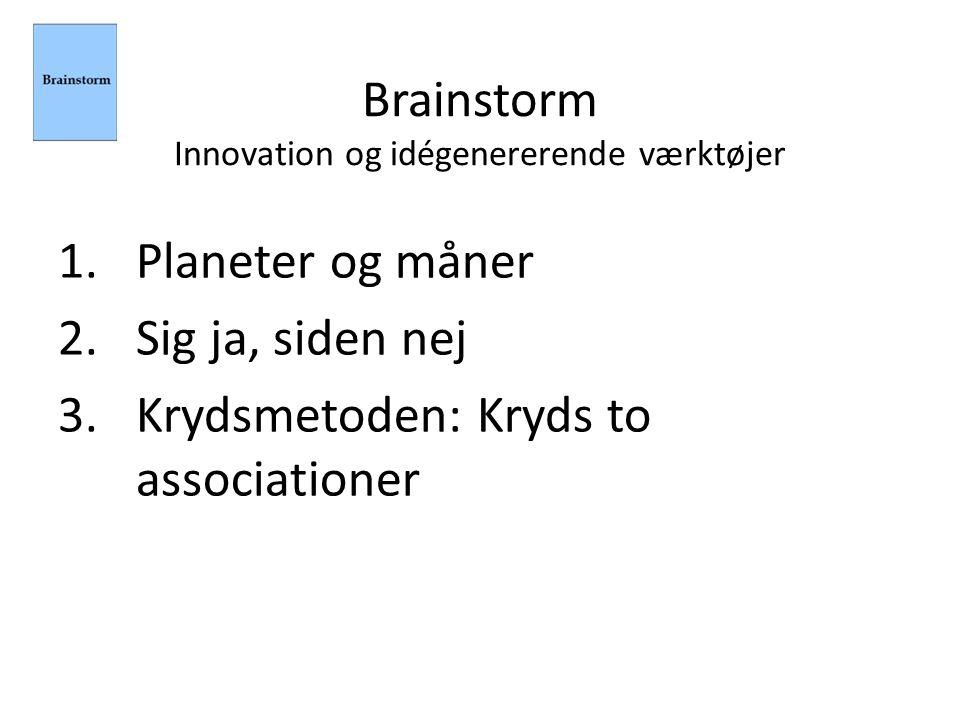 Brainstorm Innovation og idégenererende værktøjer