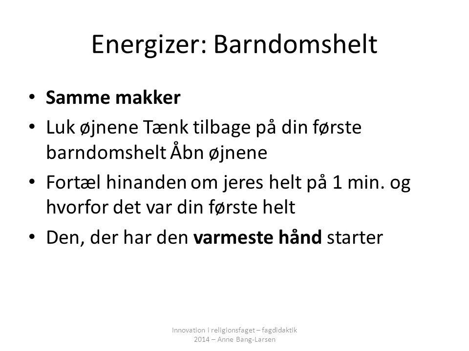 Energizer: Barndomshelt