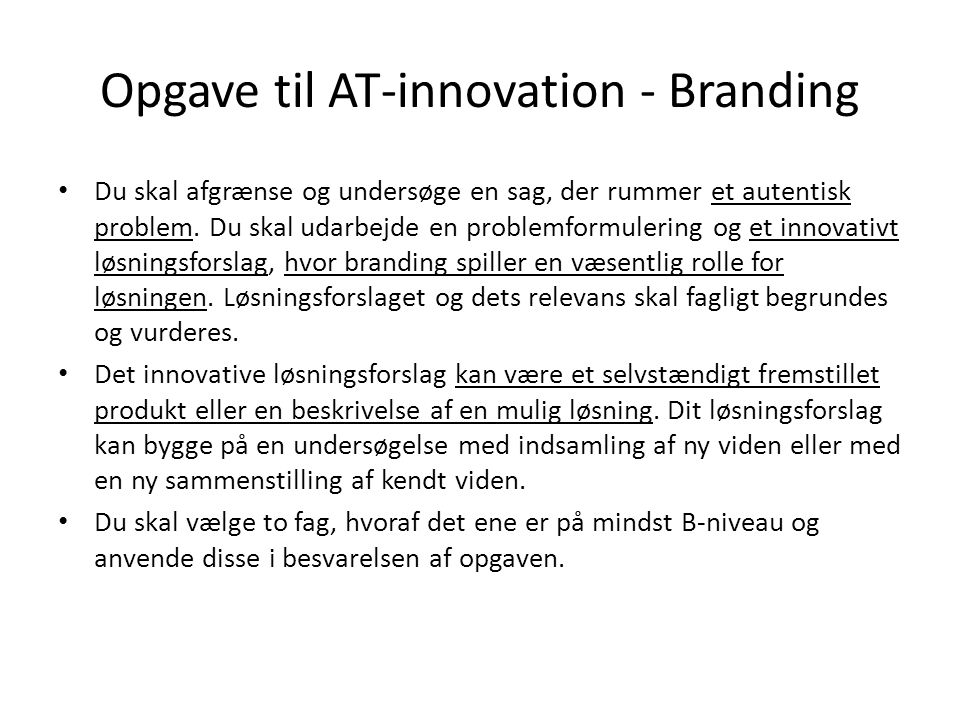 Opgave til AT-innovation - Branding