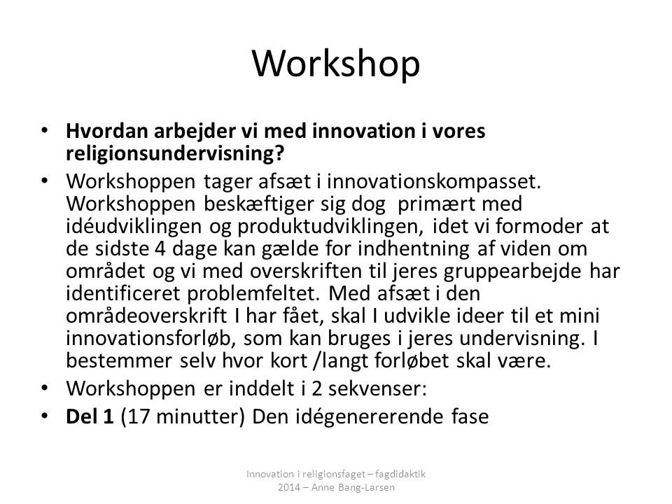 Innovation i religionsfaget – fagdidaktik 2014 – Anne Bang-Larsen