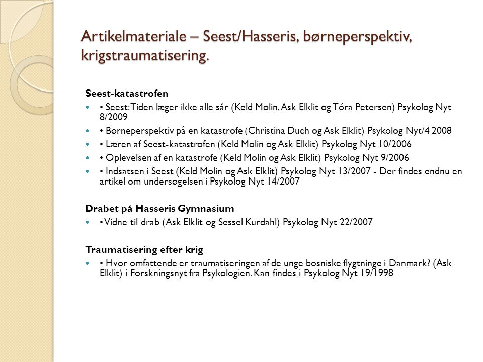 Artikelmateriale – Seest/Hasseris, børneperspektiv, krigstraumatisering.