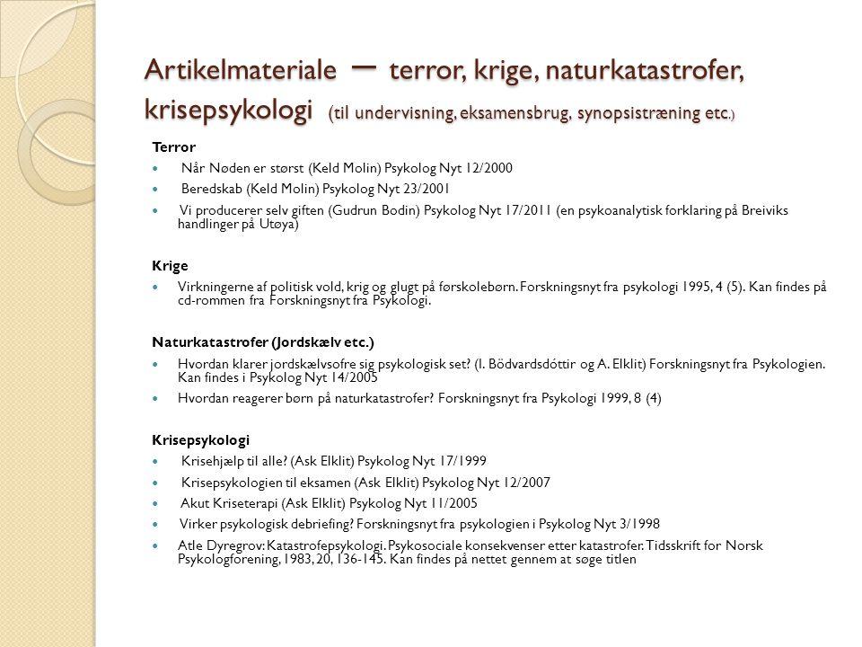 Artikelmateriale – terror, krige, naturkatastrofer, krisepsykologi (til undervisning, eksamensbrug, synopsistræning etc.)