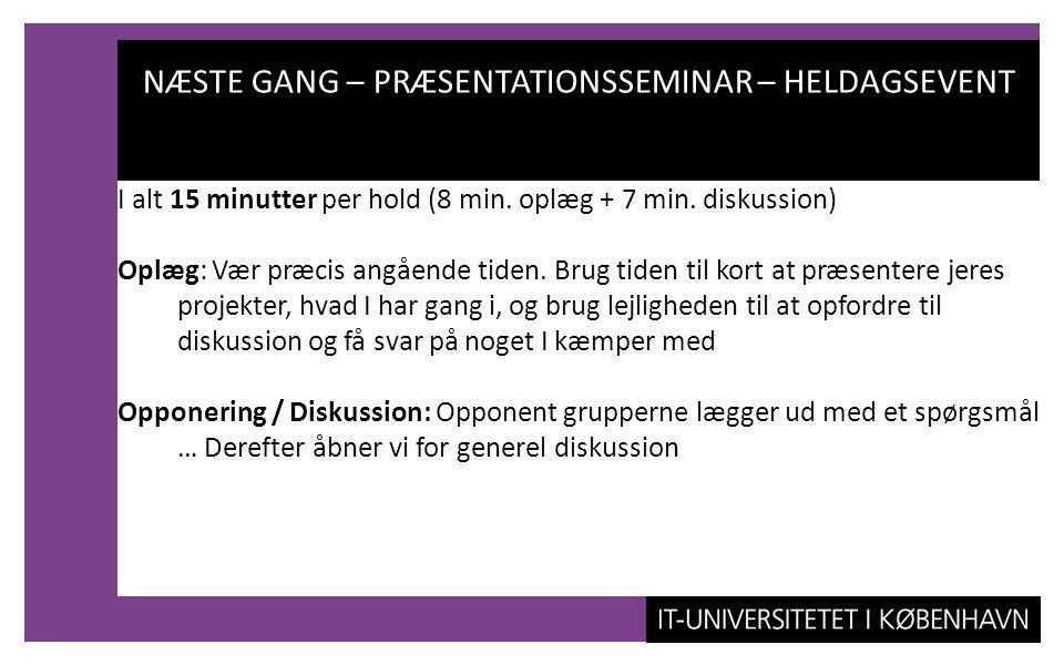 NÆSTE GANG – PRÆSENTATIONSSEMINAR – HELDAGSEVENT