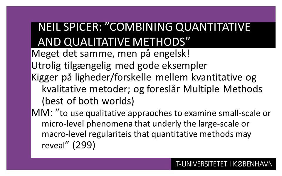 NEIL SPICER: COMBINING QUANTITATIVE AND QUALITATIVE METHODS