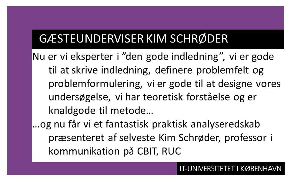 GÆSTEUNDERVISER KIM SCHRØDER