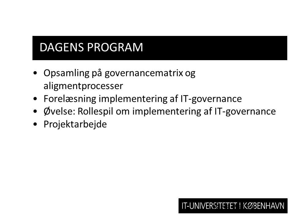 Dagens program Opsamling på governancematrix og aligmentprocesser