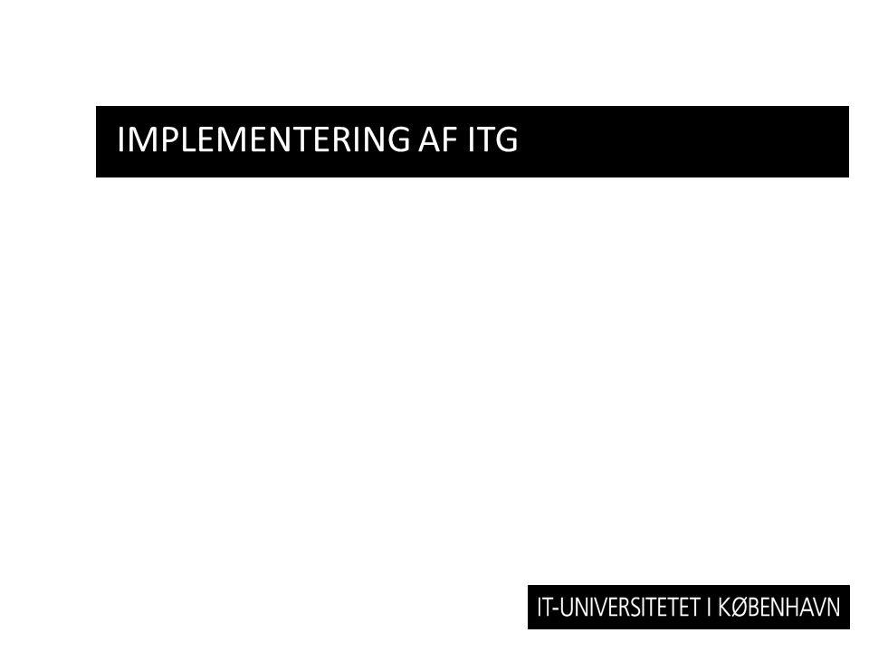 IMPLEMENTERING AF ITG