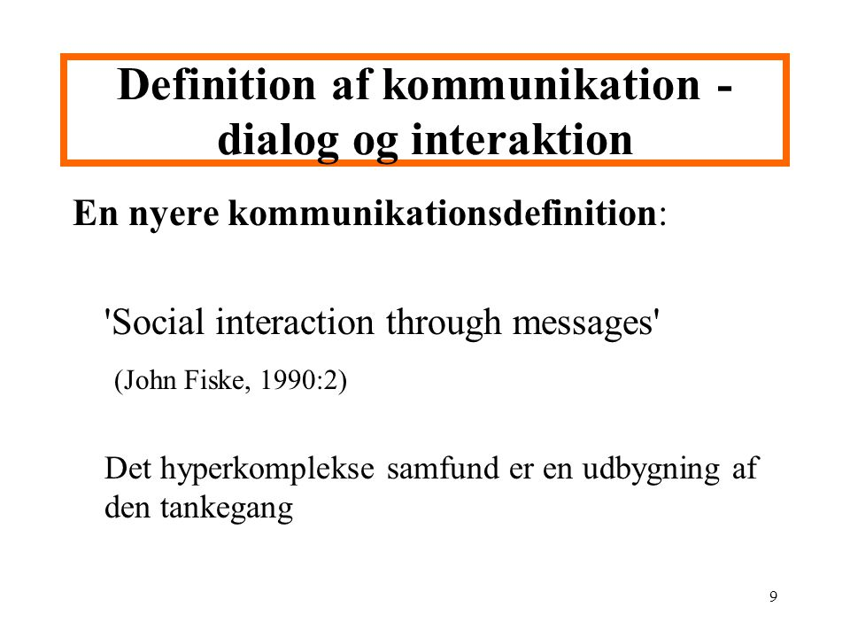 Definition af kommunikation - dialog og interaktion