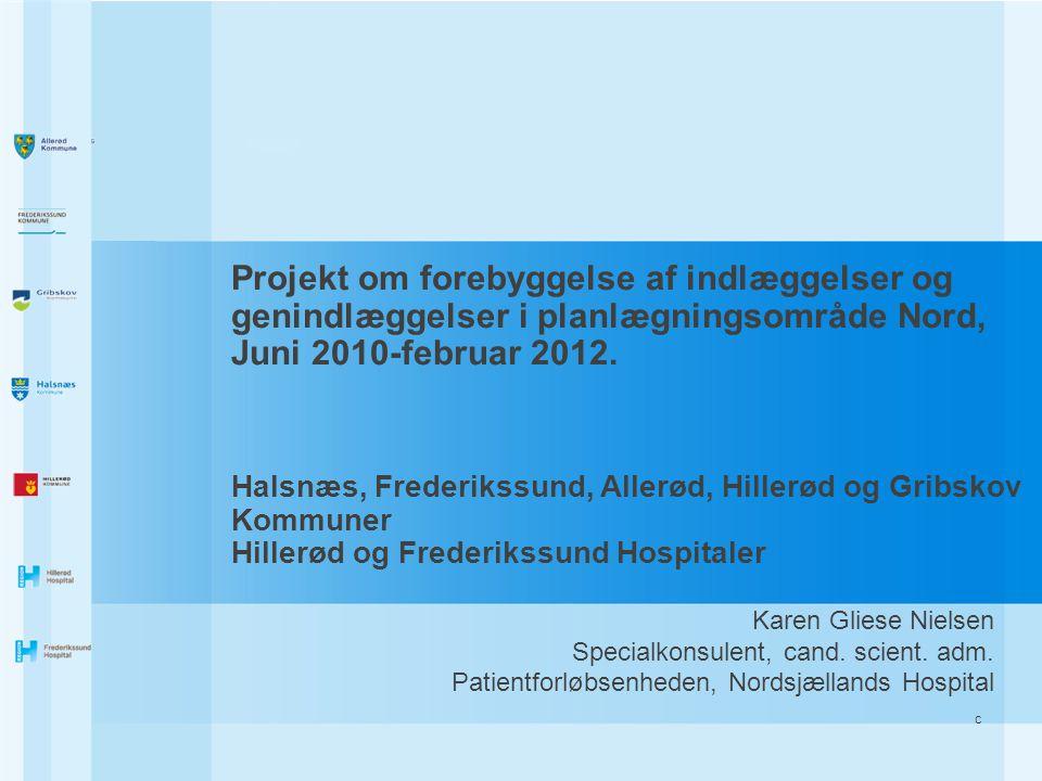 Projekt om forebyggelse af indlæggelser og genindlæggelser i planlægningsområde Nord,