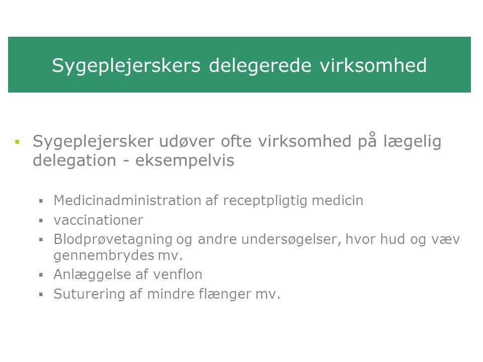 Sygeplejerskers delegerede virksomhed
