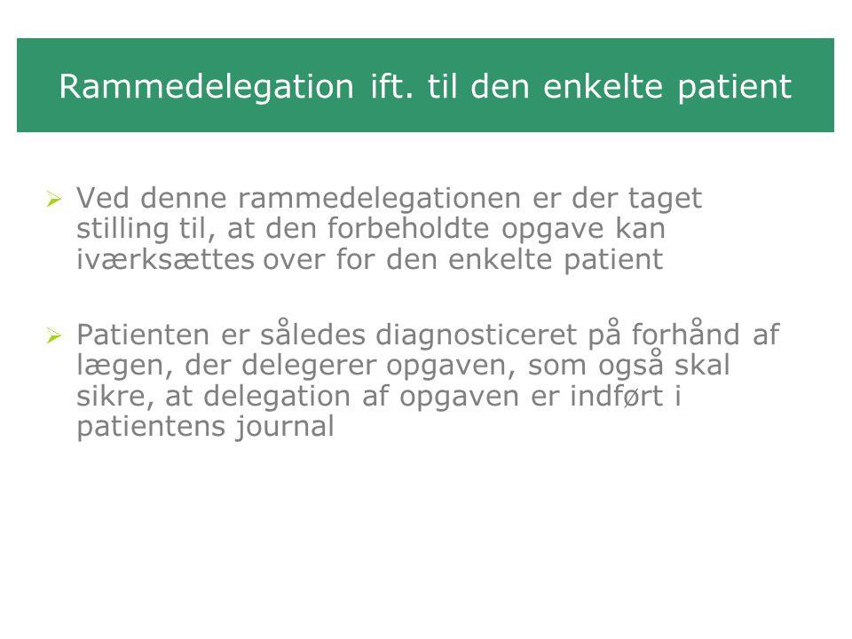 Rammedelegation ift. til den enkelte patient