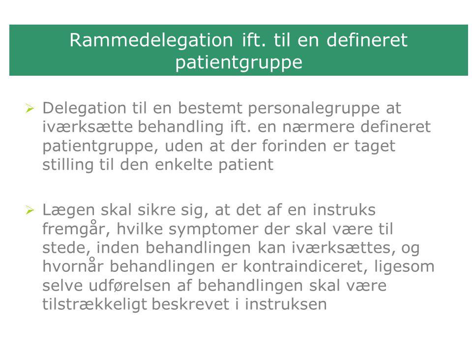 Rammedelegation ift. til en defineret patientgruppe
