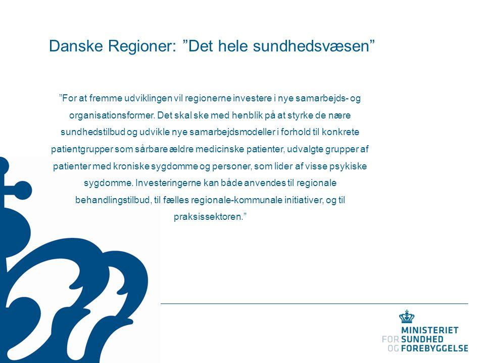 Danske Regioner: Det hele sundhedsvæsen