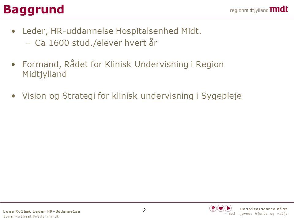 Baggrund Leder, HR-uddannelse Hospitalsenhed Midt.