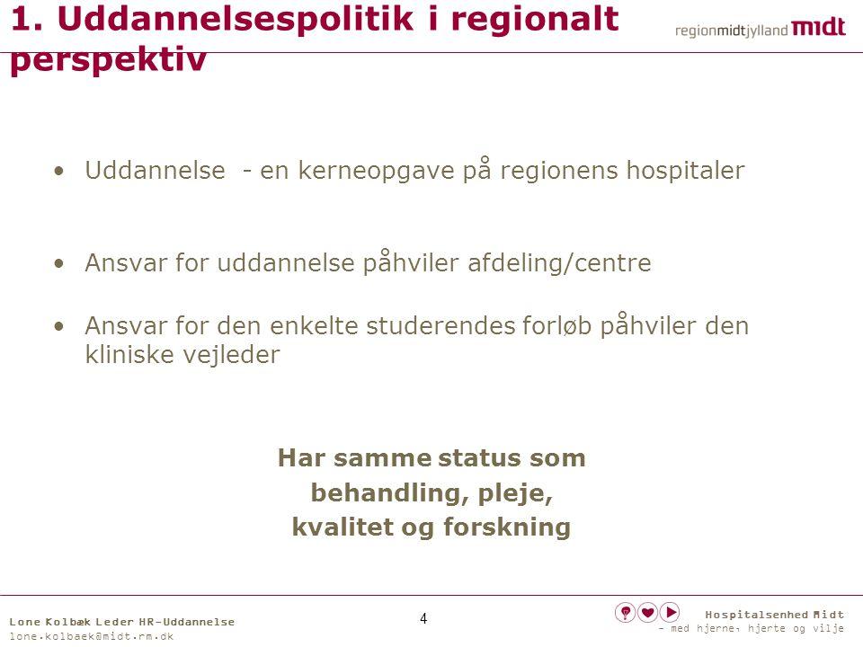 1. Uddannelsespolitik i regionalt perspektiv