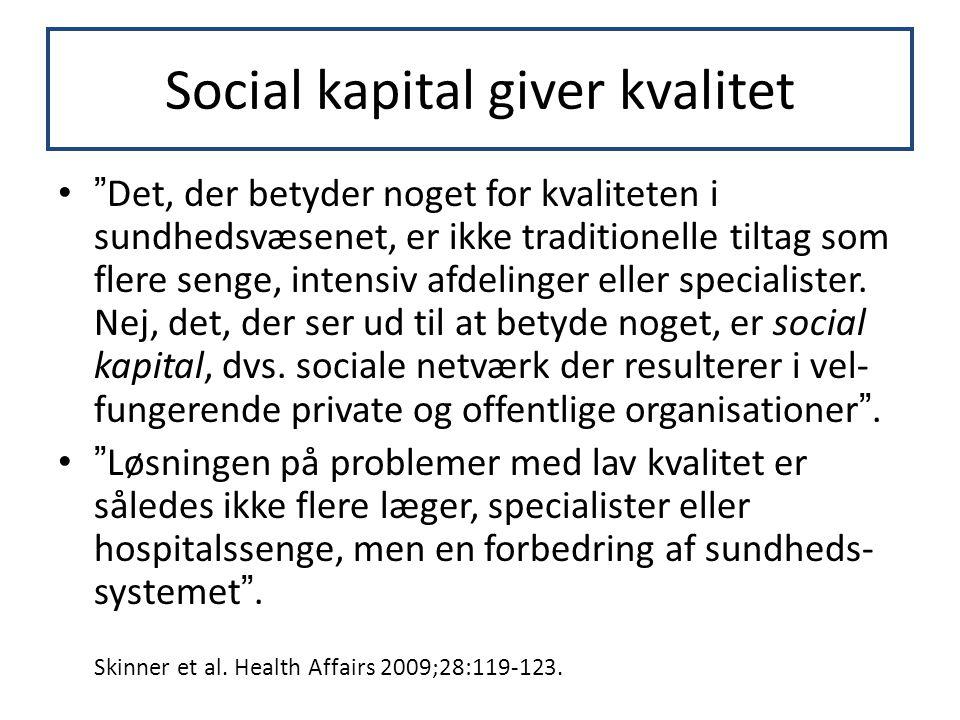 Social kapital giver kvalitet