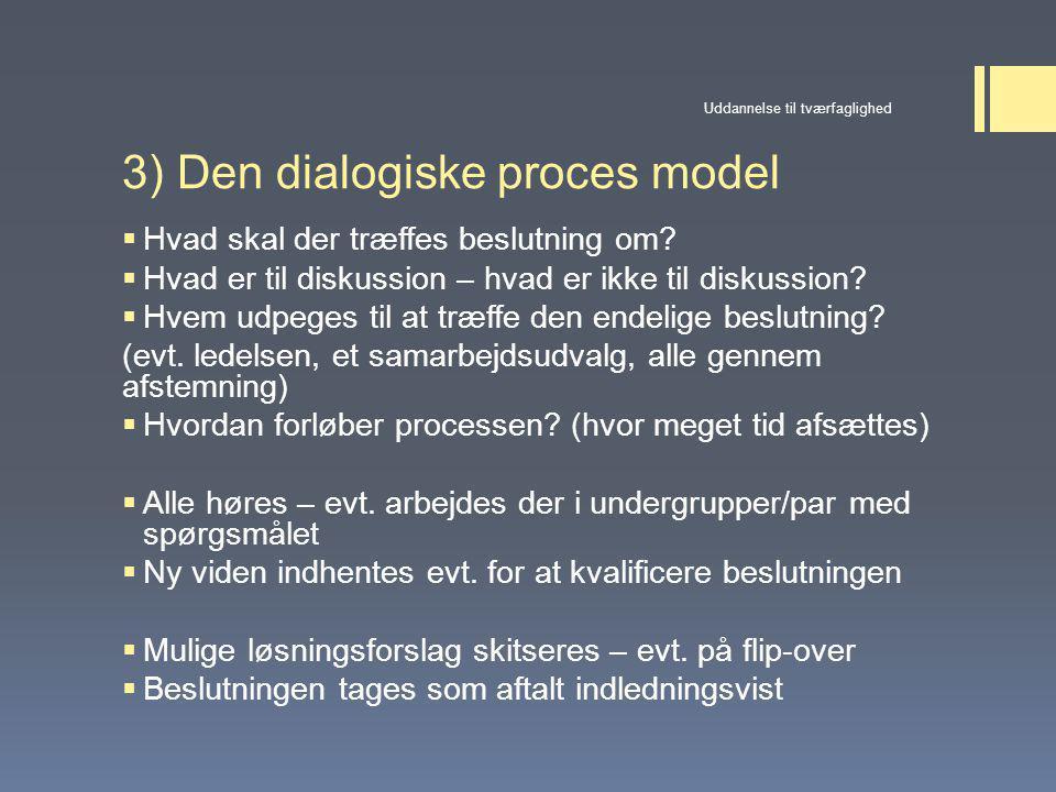 3) Den dialogiske proces model