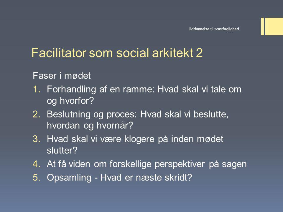 Facilitator som social arkitekt 2