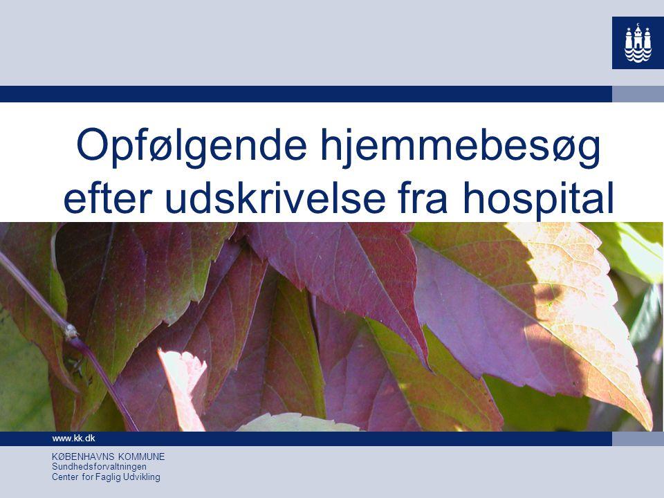 Opfølgende hjemmebesøg efter udskrivelse fra hospital