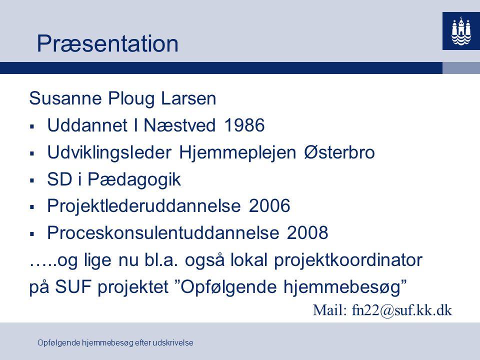Præsentation Susanne Ploug Larsen Uddannet I Næstved 1986