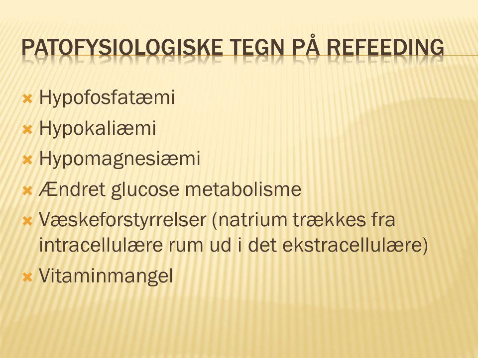 Patofysiologiske tegn på refeeding