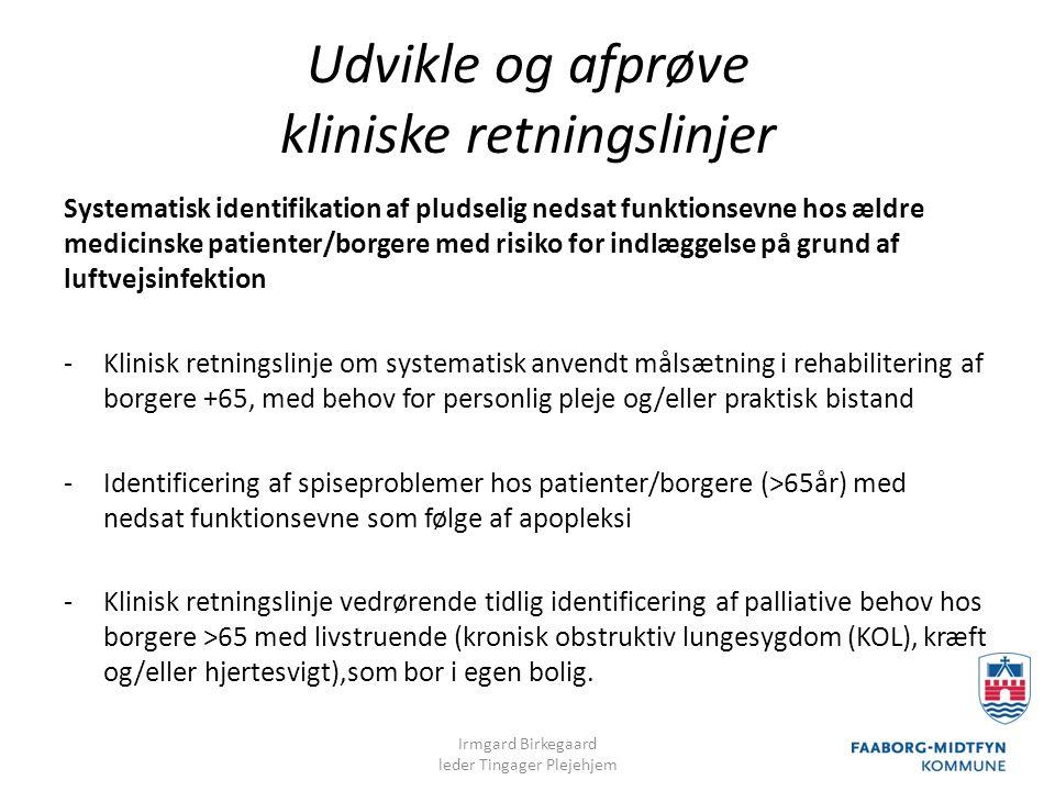 Udvikle og afprøve kliniske retningslinjer