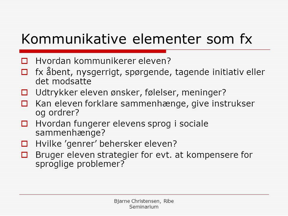 Kommunikative elementer som fx