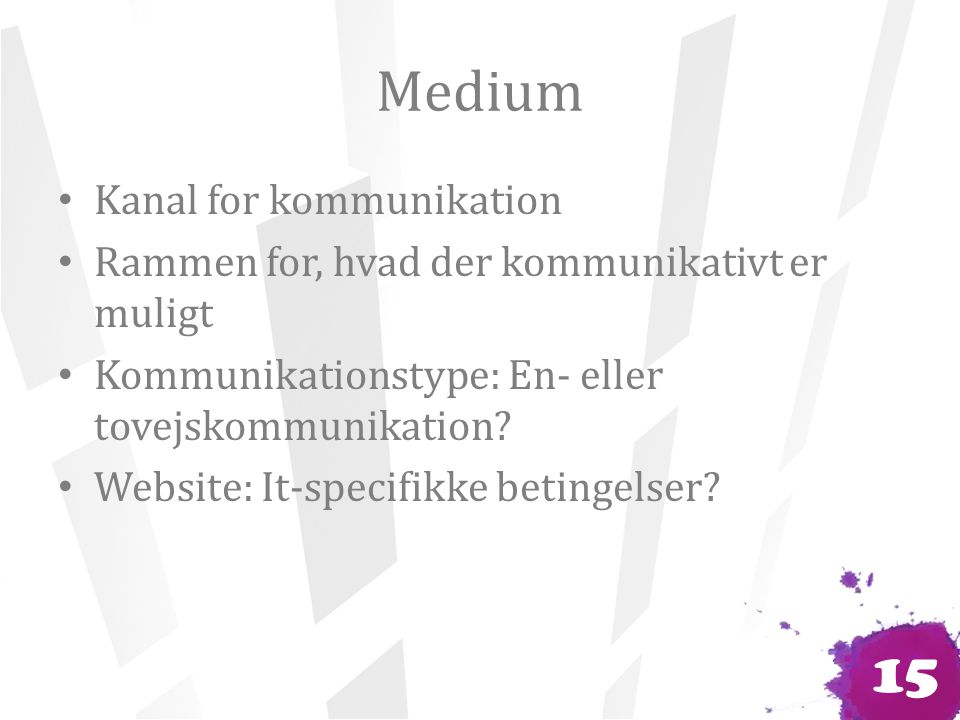 Medium Kanal for kommunikation