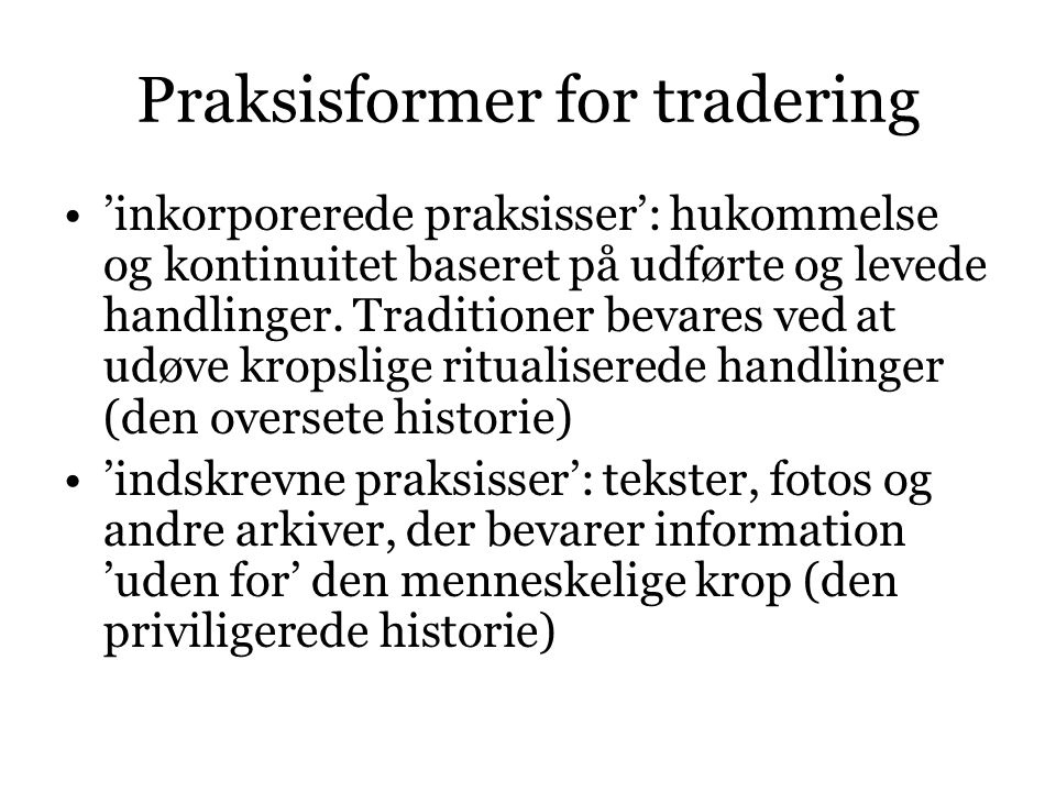 Praksisformer for tradering
