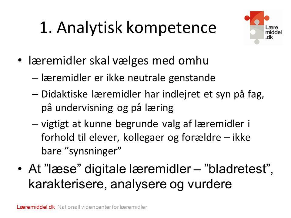 1. Analytisk kompetence læremidler skal vælges med omhu