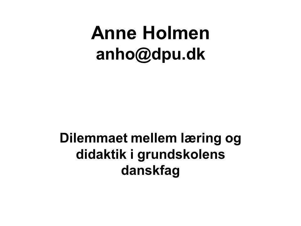 Dilemmaet mellem læring og didaktik i grundskolens danskfag