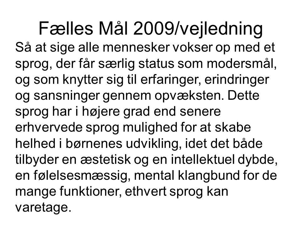 Fælles Mål 2009/vejledning