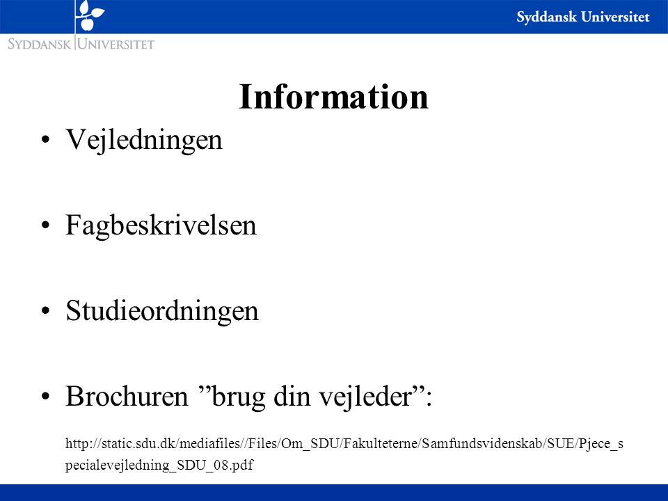 Information Vejledningen Fagbeskrivelsen Studieordningen