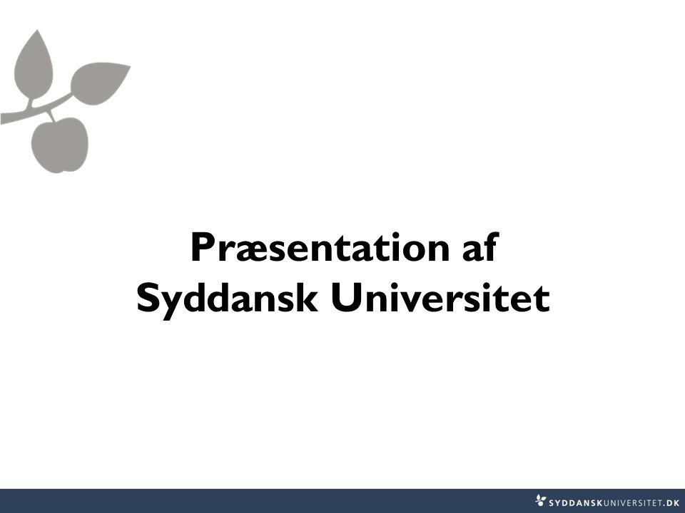 Præsentation af Syddansk Universitet