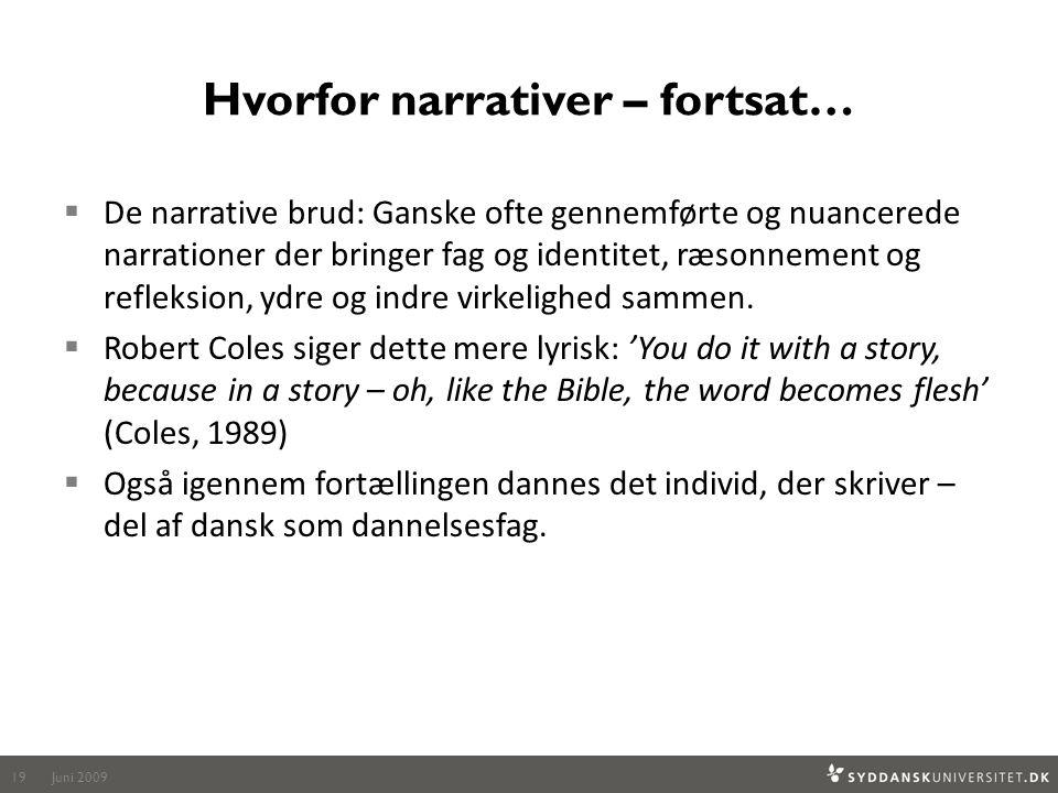 Hvorfor narrativer – fortsat…