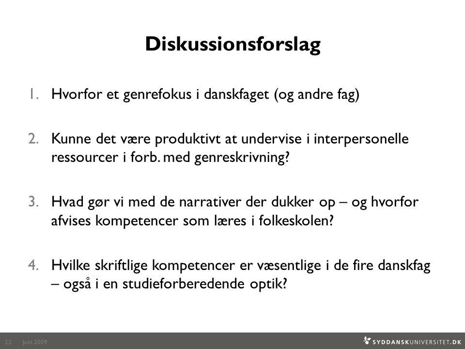 Diskussionsforslag Hvorfor et genrefokus i danskfaget (og andre fag)