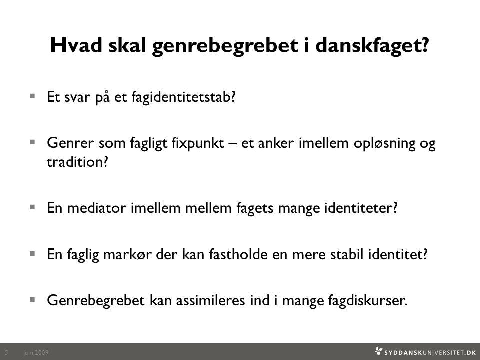 Hvad skal genrebegrebet i danskfaget