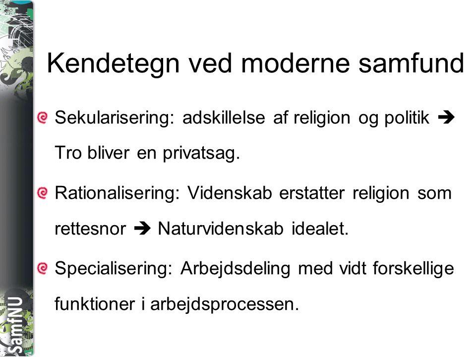 Kendetegn ved moderne samfund