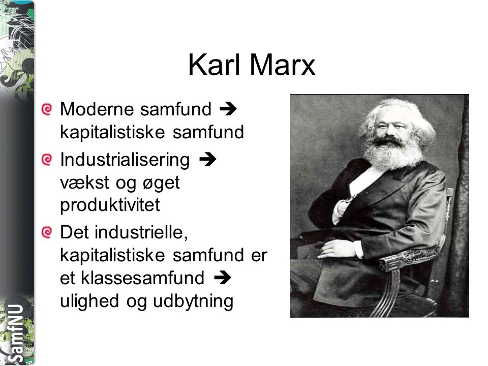 Karl Marx Moderne samfund  kapitalistiske samfund