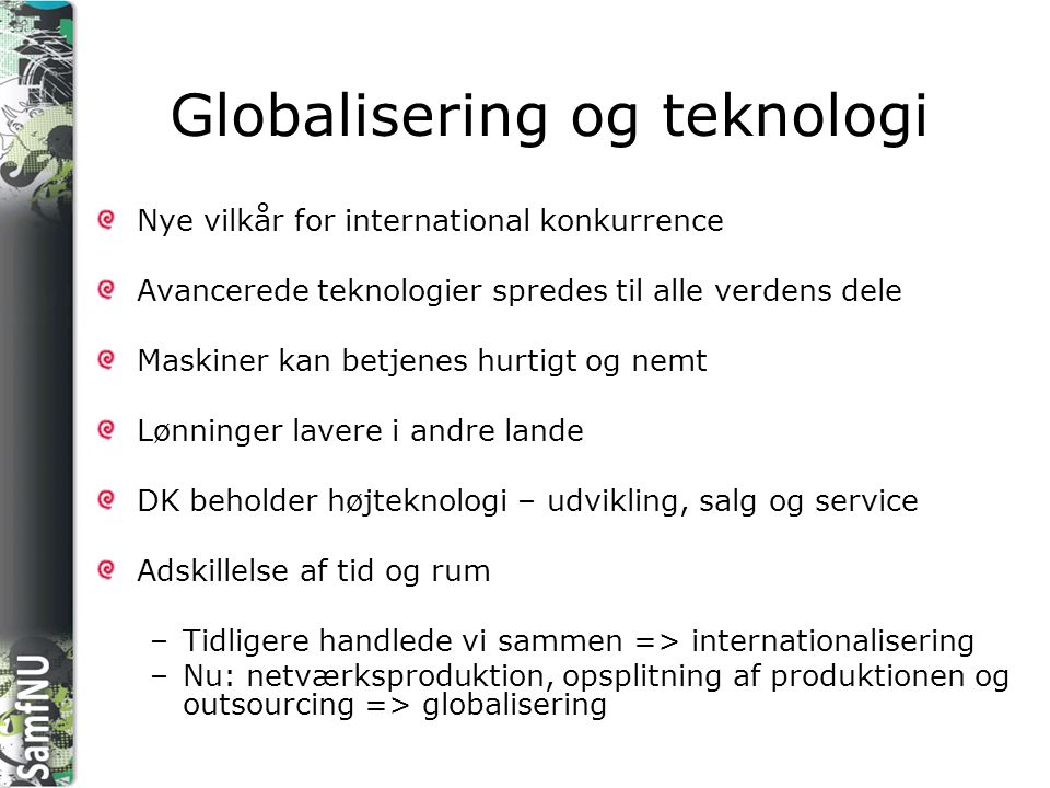 Globalisering og teknologi